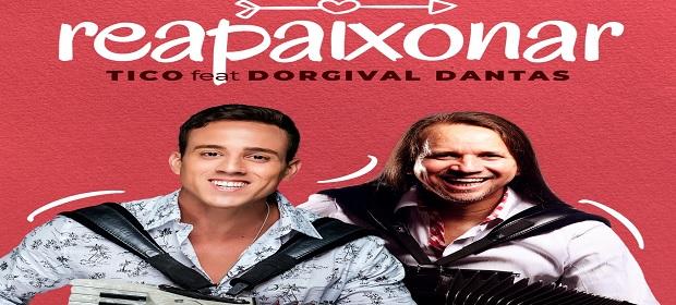 Forró do Tico lança música em parceria com Dorgival Dantas.