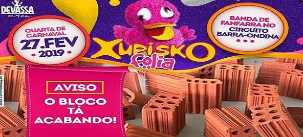 Carnaval 2019: Xupisko Folia se prepara para tomar conta da Barra.