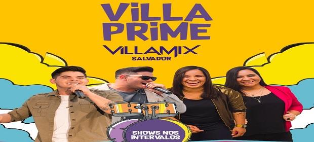 O espaço Villa Prime do VillaMix Salvador será amimado pelo sertanejo.