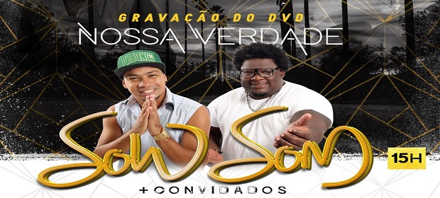 Nossa verdade: Grupo Sow Som grava dvd no Rio Vermelho