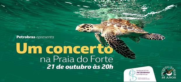 Concerto é aberto ao público, na Praia do Forte-BA, dia 21/10, às 20h.