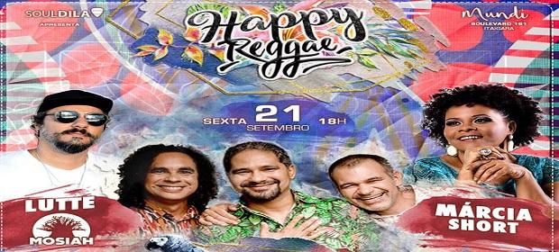 Happy Reggae do Adão Negro será em clima de primavera.