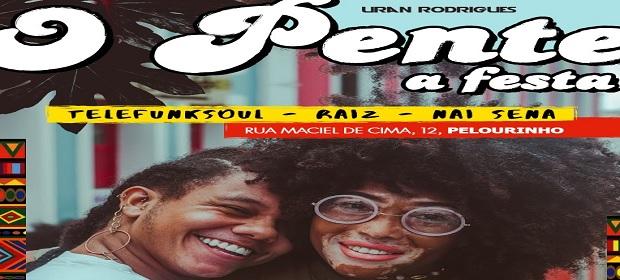 Baile ´O Pente´ abre nova temporada no Pelourinho.