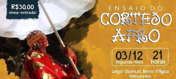 Cortejo Afro homenageia o Samba no Ensaio de segunda-feira.