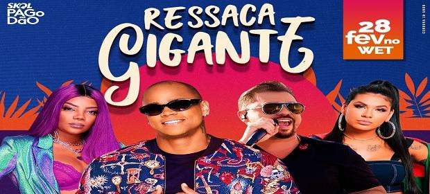 Léo Santana apresenta a 'Ressaca do Gigante' pós carnaval.