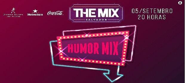 The Mix abre as portas hoje, terça-feira (05), com muito humor.