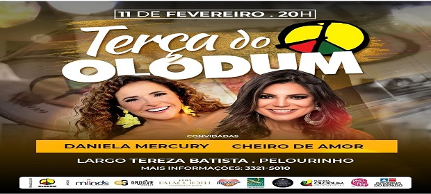 Última Terça do Olodum convida Daniela Mercury e Vina Calmon.