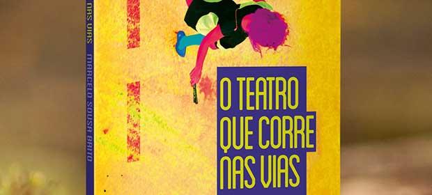 Lançamento do Livro O teatro que Corre nas Vias no Palacete das Artes