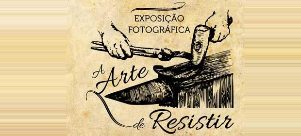 A Arte de Resistir